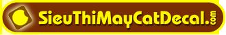 SieuThiMayCatDecal.com
